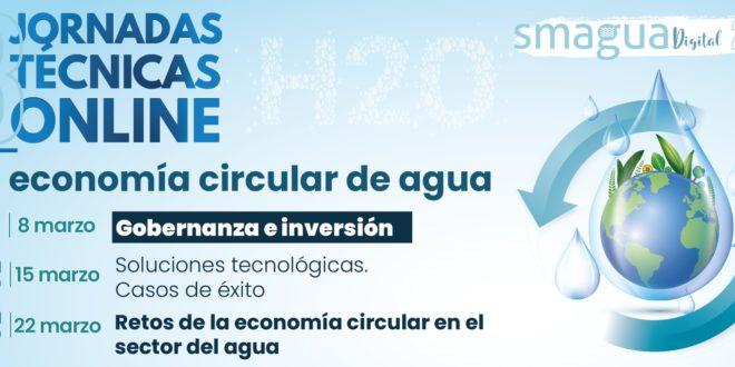 SMAGUA Digital organiza en marzo un ciclo de webinars sobre la economía circular del agua